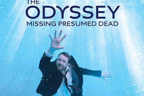 Richmond Theatre - Ticket to The Odysssey Missing Presumed Dead  - Save 45%
