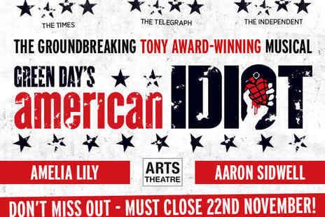Arts Theatre -  Tickets to American Idiot The Musical Starring Amelia Lily  - Save 50%