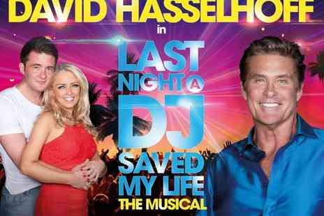 Ingresso - Last Night a DJ Saved My Life Tickets for Brand New Show Starring David Hasselhoff - Save 0%