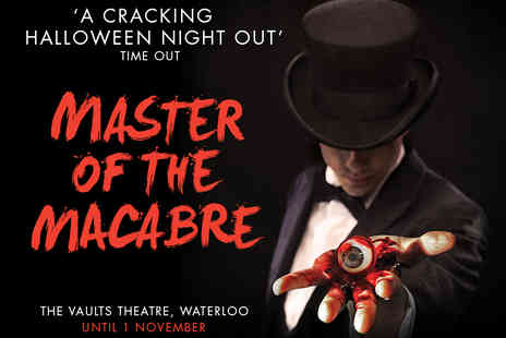 Ingresso - Master of the Macabre Tickets Featuring Magician Benedict Barber - Save 17%
