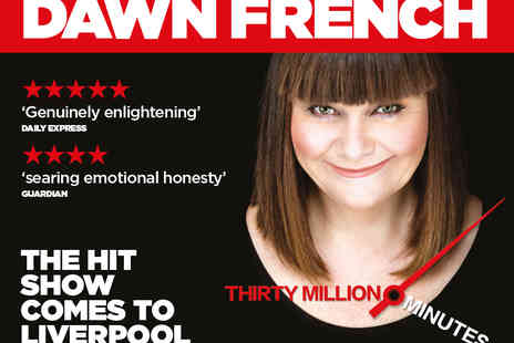ATG Tickets - Tickets to Dawn French 30 Million Minutes - Save 49%