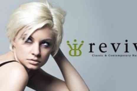 Revive - Cut and Blow Dry With Hair Treatment Plus Highlights, Semi Permanent Colour, or Regrowth - Save 76%