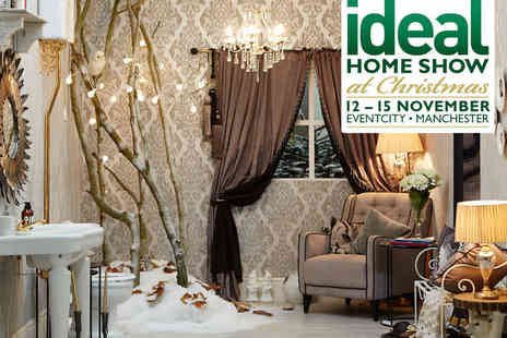Ideal Home Show - Entry to Ideal Home Show  - Save 0%