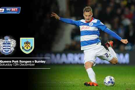 QPR FC - Tickets to QPR v Burnley  On 12 December 2015  - Save 50%