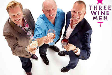 Three Wine Men - Ticket to Three Wine Men Event in Cardiff - Save 28%