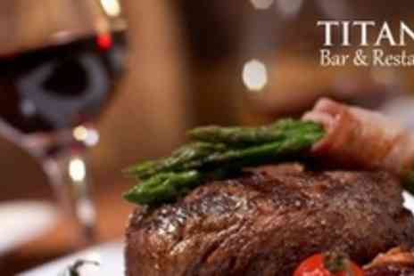 Titanic Pub and Kitchen - Steak Dinner For Four With Wine - Save 57%