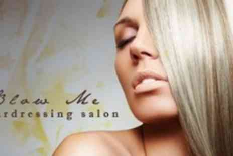 Blow me Hairdressing salon - Half or Full Head of Foils With Cut or Restyle Plus Deluxe Conditioning Treatment - Save 68%