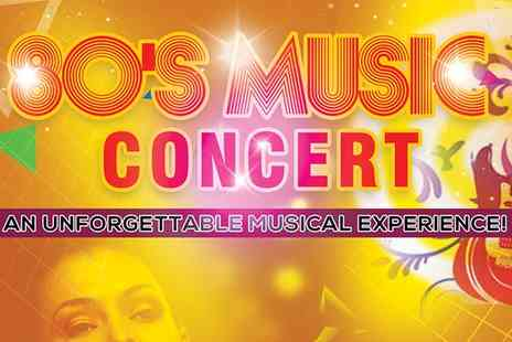80s Concert - Two tickets to The 80s Music Concert - Save 50%