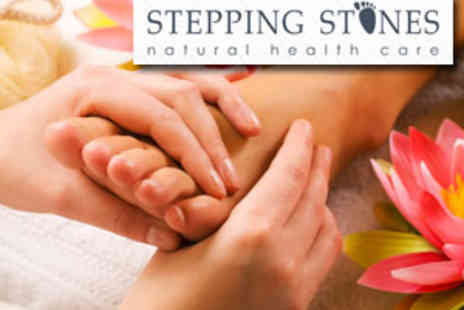 Stepping Stones - 60 Minutes Relaxing Reflexology Massage £20 instead of £50 - Save 60%