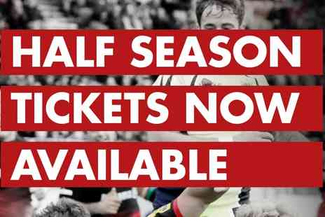 Saracens -  Saracens Half Season Tickets on January to April  - Save 0%