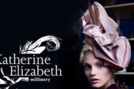 Katherine Elizabeth Millinery - Hat Making Masterclass - Save 67%
