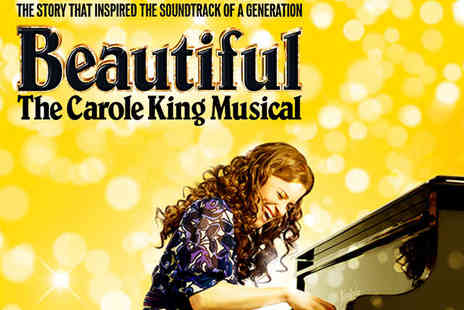 Aldwych Theatre - Ticket to Beautiful The Carole King Musical - Save 0%