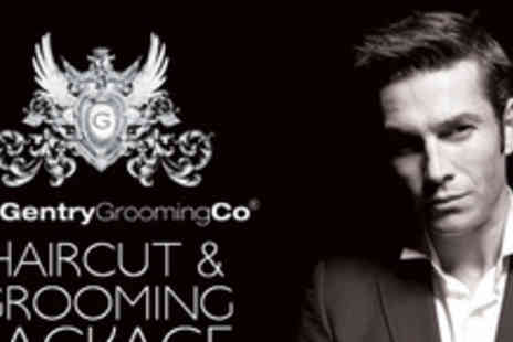 The Gentry Grooming Co - This suave grooming and haircut package - Save 70%