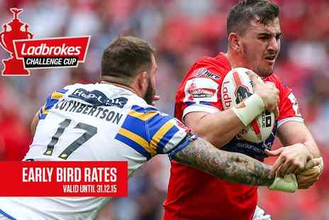 The Challenge Cup Final 2016 - Early Bird Tickets to Christmas Special Ladbrokes Challenge Cup Final  - Save 0%