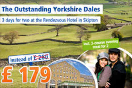 Rendezvous Hotel - Romantic dream come true in Skipton for 2 people - Save 31%