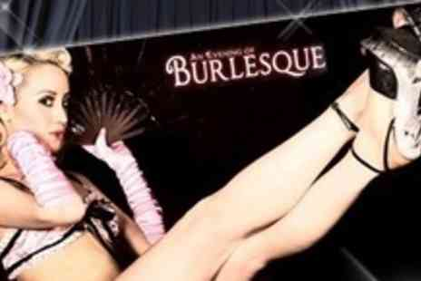 An Evening Of Burlesque - Two tickets to An Evening of Burlesque on 29 March 2012 - Save 51%