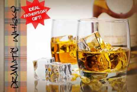 Dramatic Whisky - Whisky Connoisseur Tasting Masterclass With Entertainment For One £24 - Save 75%