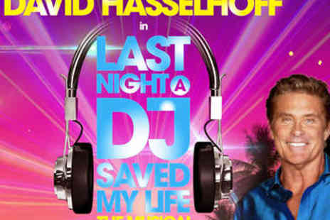 New Wimbledon Theatre - Last Night A DJ Saved My Life Starring Hasselhoff - Save 71%