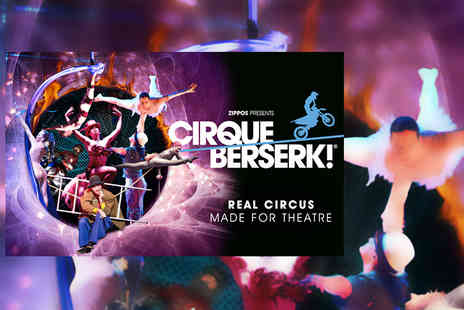 ATG Tickets - Band A ticket to see Cirque Berserk  - Save 49%