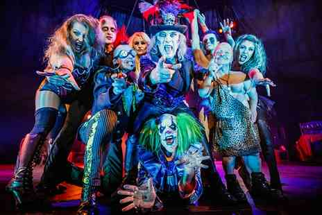 The Circus of Horrors - The Circus of Horrors, Welcome to the CarnEvil, One Ticket on 2 February  - Save 50%