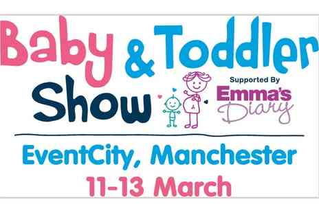 Baby and Toddler Show - Baby and Toddler Show ticket on 11 on 13 March - Save 42%