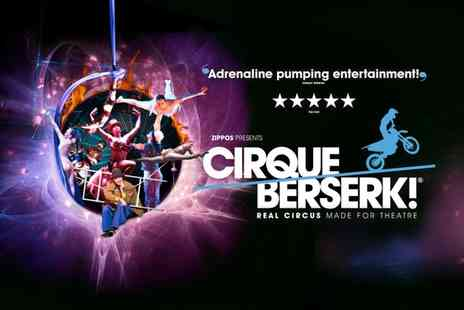 Ingresso - Cirque Berserk Ticket on 8 to 24 February - Save 45%