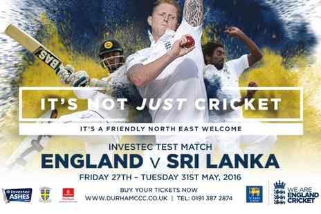 Durham County Cricket Club - England v Sri Lanka Investec Test Match Premium Seat Ticket Plus 2 Course lunch, Afternoon Tea & More - Save 58%
