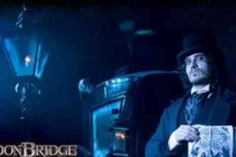 The London Bridge Experience - Two adult tickets to the London Bridge Experience - Save 50%