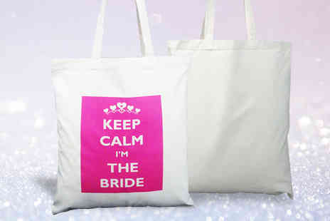 Bentleys Bargain Warehouse - Keep Calm I m the Bride Cotton Tote Bag - Save 37%