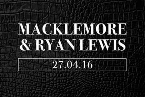 Macklemore & Ryan Lewis - Macklemore & Ryan Lewis Live with Dinner and Wine at The Pearson Room for Two on 27 April 2016 - Save 0%
