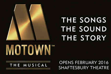 Motown - Motown the Musical Theatre Tickets and Dinner for Two - Save 0%