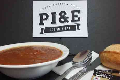 PI&E - Soup, Bread Roll, Tea and Cupcake or Brownie - Save 67%