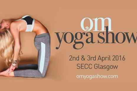 The OM Yoga Show - The OM Yoga Show Two Tickets for One or Two Days on 2 to 3 April  - Save 53%