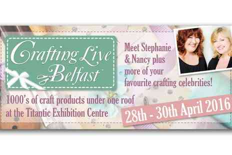 Crafting Live Belfast - Two Tickets to Crafting Live Belfast - Save 0%