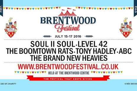 Brentwood Festival 2016 - Brentwood Festival Tickets on 15 to 17 July - Save 0%