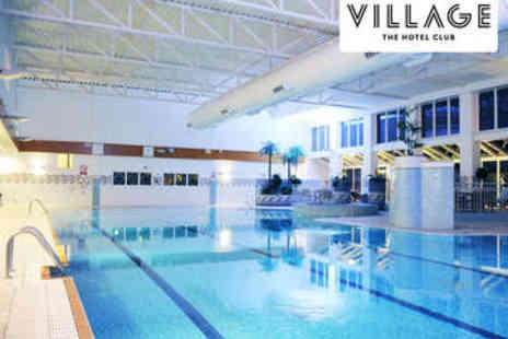 Village Hotel Club  - Spa Day with Treatment and Use of Facilities - Save 41%