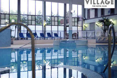 Village Hotel Club  - Spa Day with Treatment and Use of Facilities - Save 36%