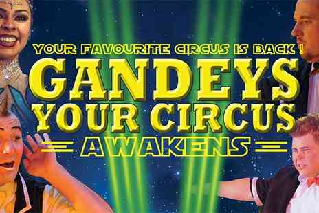 Exchange Events Ltd -  Gandeys Thrill Circus Tickets On 29 March to 6 April  - Save 59%