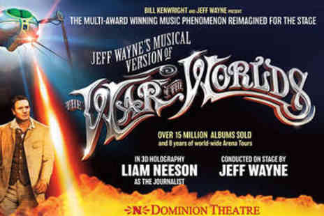 Dominion Theatre - The War Of The Worlds Ticket - Save 48%