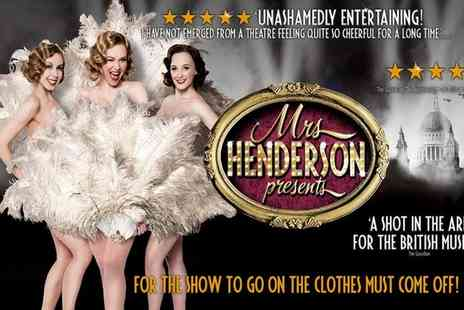 Ingresso - Mrs Henderson Presents On 19 March to 17 June - Save 0%