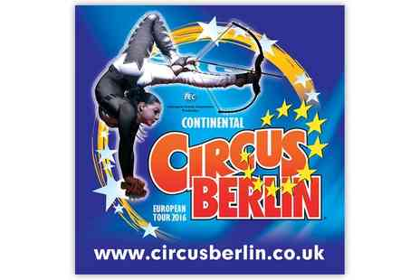 Continental Circus Berlin -  Continental Circus Berlin Ticket From 13 to 17  - Save 54%