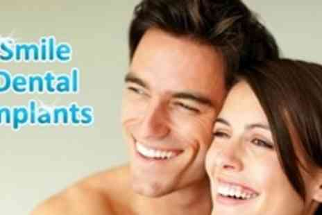 Smile Dental Implants - Single Dental Implant Including Bone Graft, X Ray and Crown - Save 50%
