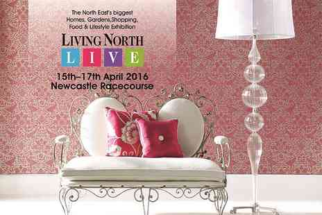 Living North LIVE - The Living North Live Spring Fair Two tickets   - Save 50%