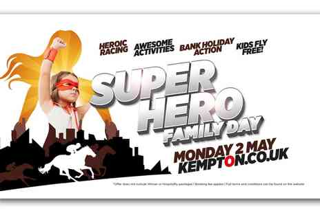 Kempton Park Racecourse -  Bank Holiday Super Hero Family Fun Day Adult and Child Tickets - Save 31%