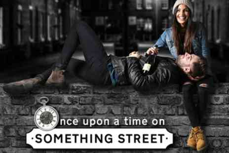 Once Upon A Time On Something Street -  Once Upon A Time On Something Street Show Ticket On 1 to 30 June - Save 33%