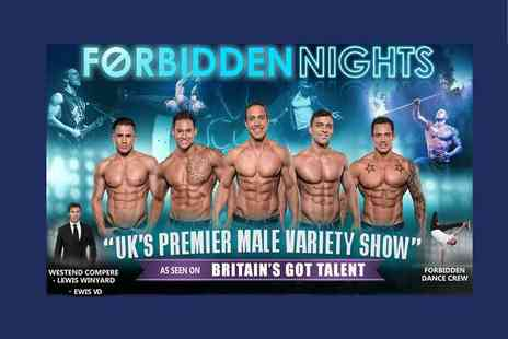 Forbidden Nights - Forbidden Nights show Ticket  with bubbly and VIP Club Entry - Save 37%