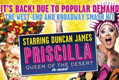 Curated by Groupon - Priscilla Queen of the Desert Ticket for One on 13 to 18 June - Save 0%