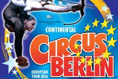 Continental Circus Berlin - One Ticket to Continental Circus Berlin Ticket, Savile Park, Halifax 24 To 30 May - Save 54%