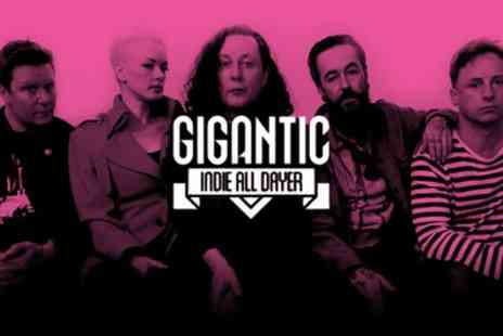 Gigantic Indie All Dayer -  Gigantic Volume Three One Ticket on Saturday 28 May - Save 0%