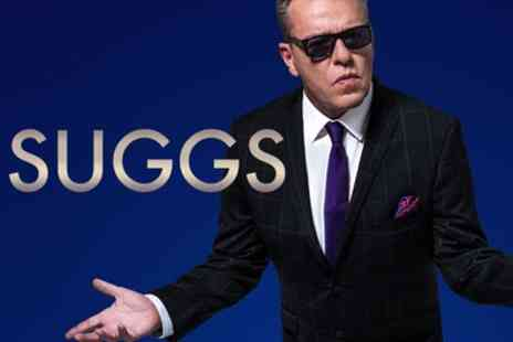 Suggs: My Life Story in Words and Music - Suggs My Life Story in Words and Music, One or Two Tickets, William Aston Hall, 30 April - Save 0%